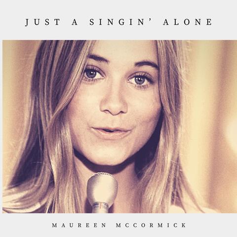 Just a Singin Alone