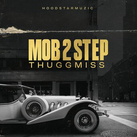 Mob 2 Step