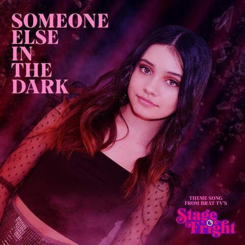 Someone Else in the Dark
