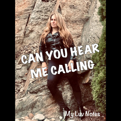 Can You Hear Me Calling