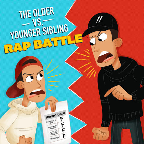 The Older vs. Younger Sibling (Rap Battle)