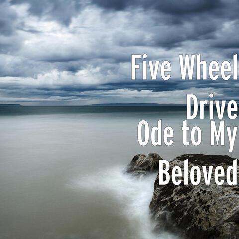 Ode to My Beloved