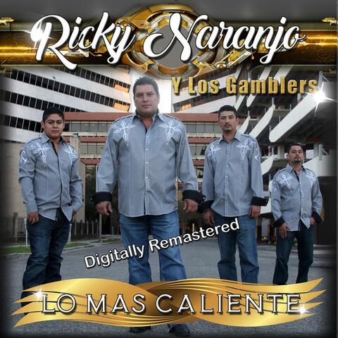 Lo Mas Caliente (Digitally Remastered)