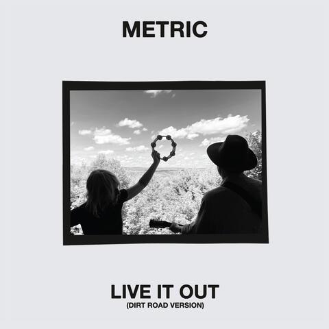 Live It Out (Dirt Road Version)