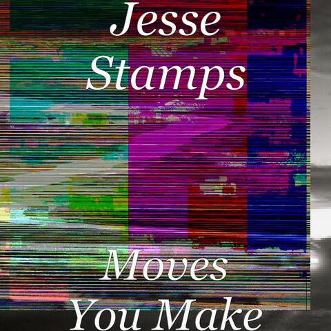 Moves You Make