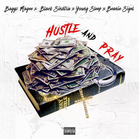 Hustle and Pray
