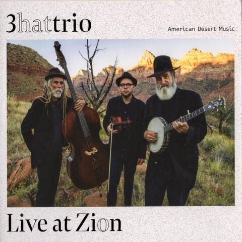 Live at Zion: American Desert Music