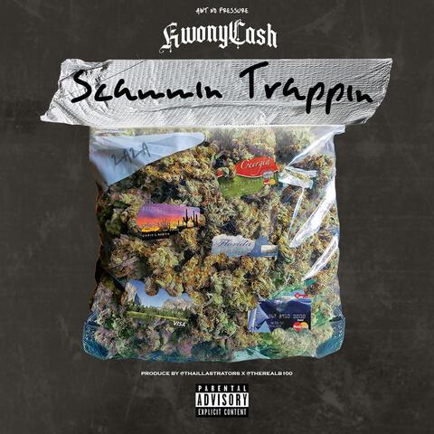 Scammin Trappin