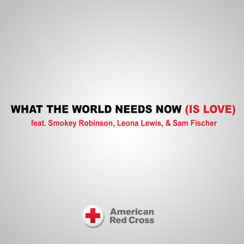 What the World Needs Now (Is Love)