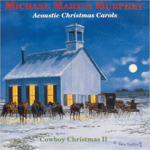 Acoustic Christmas Carols (Cowboy Christmas II)