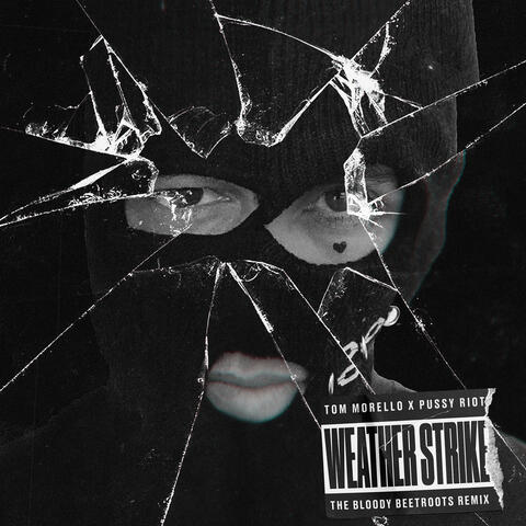 Weather Strike (The Bloody Beetroots Remix)