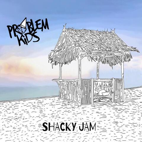Shacky Jam