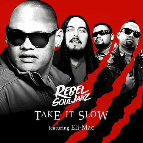 Take It Slow (feat. Eli-Mac)