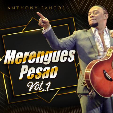Merengues Pesao Vol.1