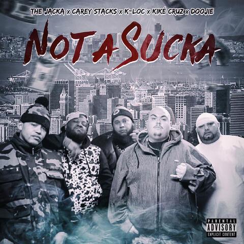 Not a Sucka
