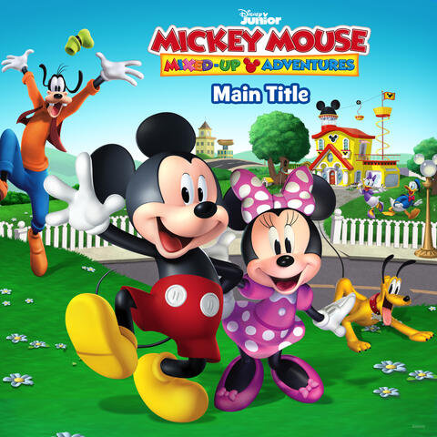 Disney Junior Music: Mickey Mouse Mixed-Up Adventures Main Title