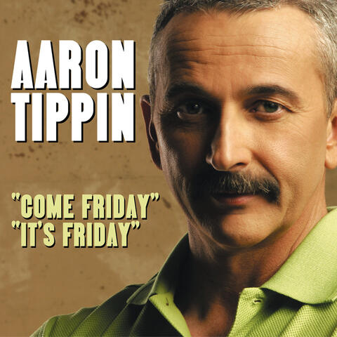 Come Friday / It's Friday
