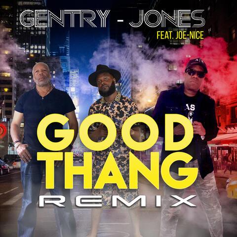 Good Thang (Remix)