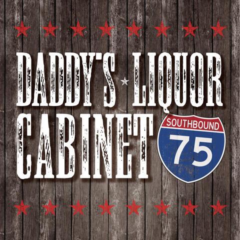 Daddy's Liquor Cabinet