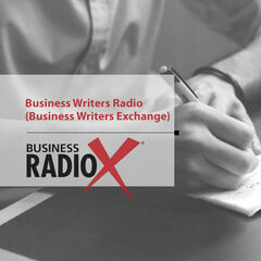 Business Writers Radio