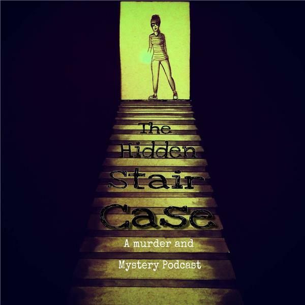 Listen to the The Hidden Staircase Episode - *Special