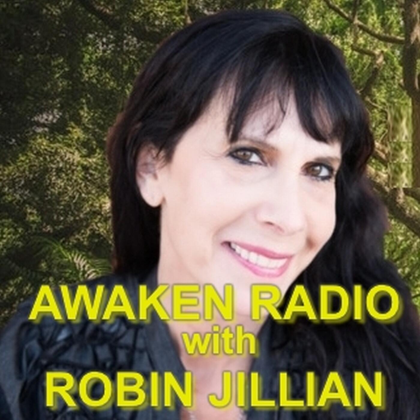 Awaken Radio with Robin Jillian