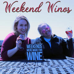 Weekend Winos