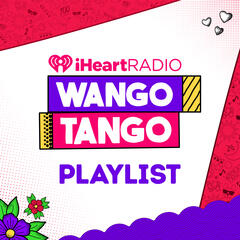 Wango Tango Playlist