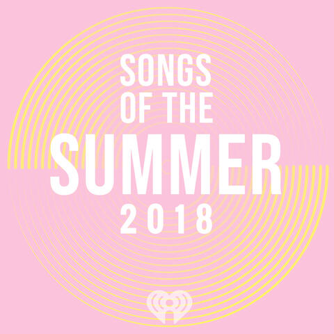 Songs Of The Summer: 2018