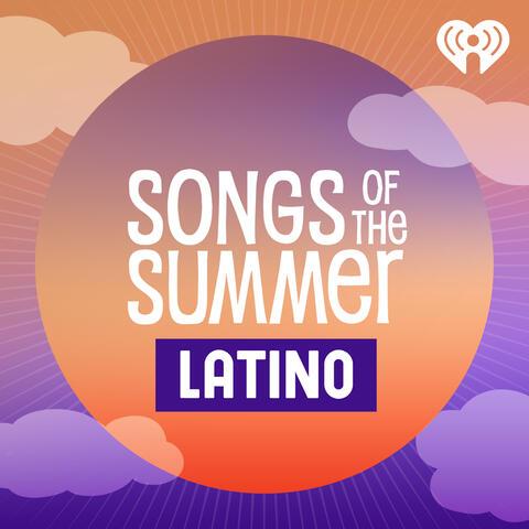 Songs Of Summer: Latino