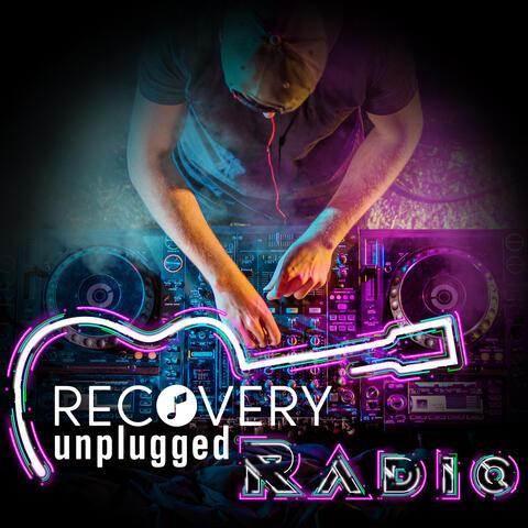 Recovery Unplugged Radio
