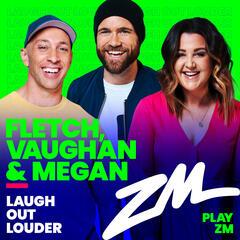 Fletch, Vaughan & Megan Podcast - 8th September 2020 - Fletch, Vaughan & Megan on ZM