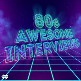 80's Awesome Interviews