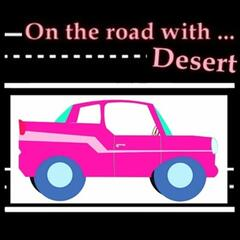 On The Road with Desert