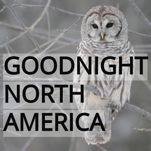 Good Night North America