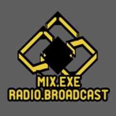 Listen to the MixDotExe Presents: Radio Broadcast (mp3) Episode