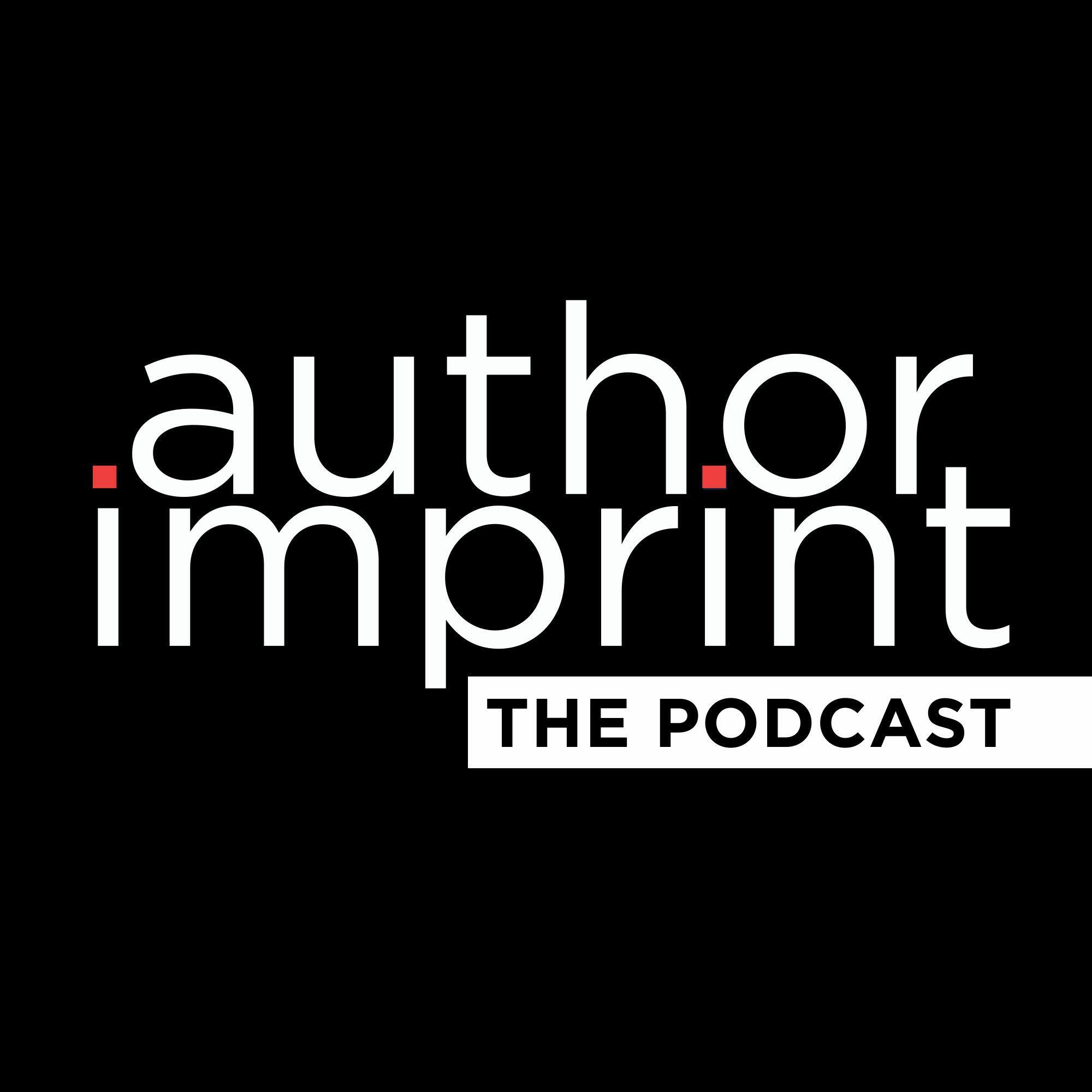 Author Imprint: The Podcast