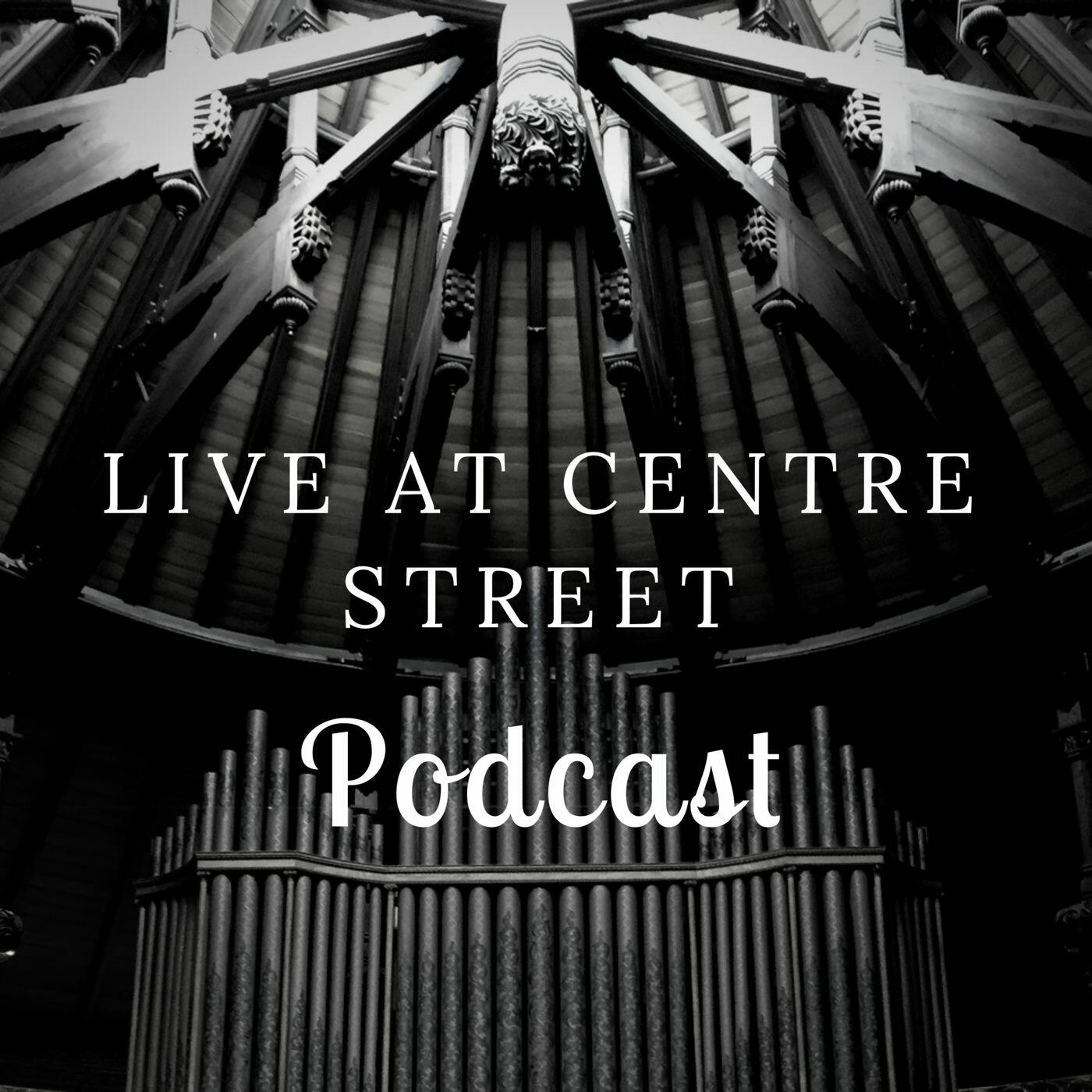 Live At Centre Street Podcast