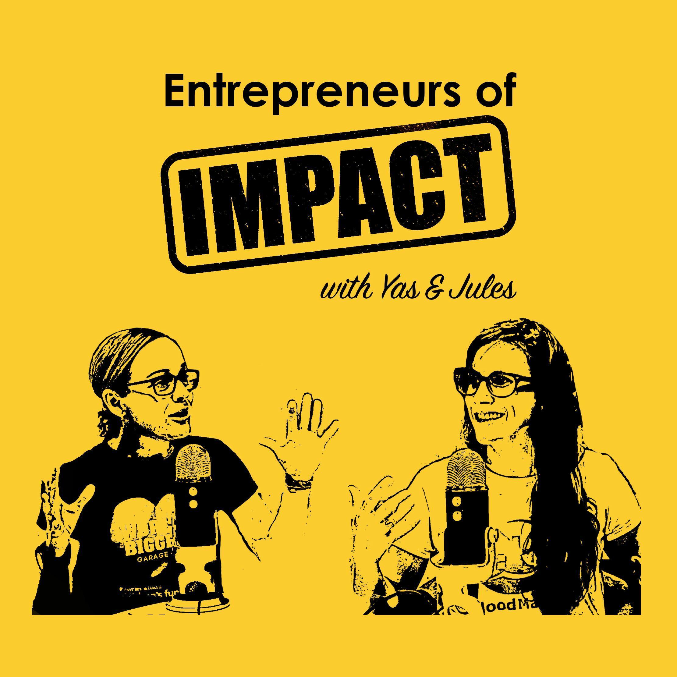 Entrepreneurs of Impact Podcast