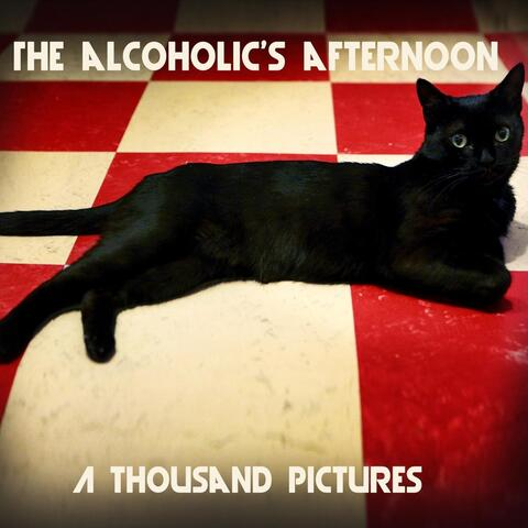 The Alcoholic's Afternoon