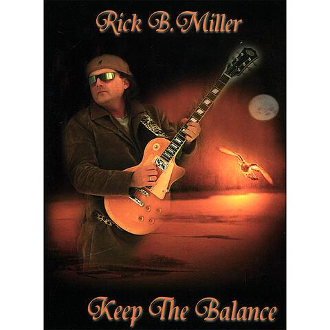 Rick B. Miller