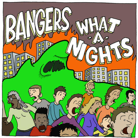 Bangers/ What-A-Nights