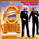 The Christmas Song - Frank Sinatra & Bing Crosby