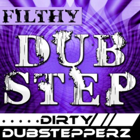 Dirty Dubstepperz