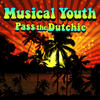 Pass The Dutchie (Re-Recorded / Remastered) - Musical Youth
