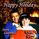 Happy Holiday - Steve Lawrence & Eydie Gorme
