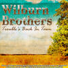 Trouble's Back in Town - The Wilburn Brothers