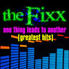 One Thing Leads To Another (Re-recorded / Remastered) - The Fixx