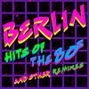Take My Breath Away (Re-Recorded) [Remastered] - Berlin