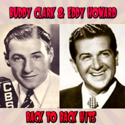 Buddy Clark & Eddy Howard